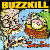 Buzzkill: Tooth & Sole