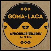 Goma-Laca - Afrobrasilidades em 78 RPM
