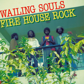 Wailing Souls: Fire House Rock