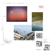 Cut Copy: Haiku from Zero