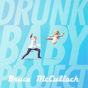 Bruce McCulloch: Drunk Baby Project
