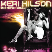 Keri Hilson: In a Perfect World...