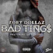 Zoey Dollaz: Bad Tings