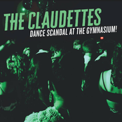 The Claudettes: Dance Scandal At The Gymnasium!