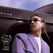 Иван Дорн - Love Could Be