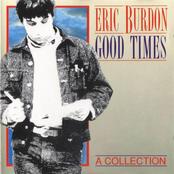 Eric Burdon & the Animals: Good Times