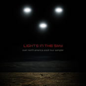 Lights In The Sky: Over North America 2008 Tour Sampler