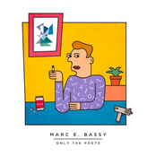 Marc E. Bassy: Only The Poets Mixtape (Vol. 1)