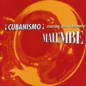 Cubanismo!: Malembe
