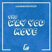 Cash and Maverick: The Way You Move