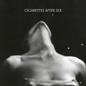 Cigarettes After Sex: I.