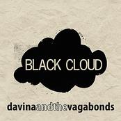 Davina and The Vagabonds: Black Cloud