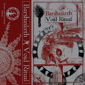 Barshasketh / Void Ritual (Split)