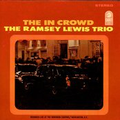 "The ""In"" Crowd - Live At The Bohemian Caverns, Washington, D.C., 1965 by Ramsey Lewis Trio"