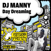 DJ Manny: Day Dreaming