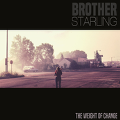 Brother Starling: The Weight of Change