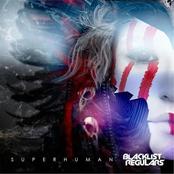 Blacklist Regulars: Superhuman EP