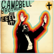 Campbell Brothers: Can You Feel It?