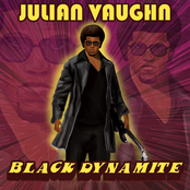 Julian Vaughn: Black Dynamite