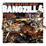 Mix Master Mike: Bangzilla