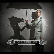 Dean Fields: Under A Searchlight Moon