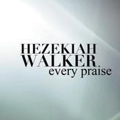 Hezekiah Walker: Every Praise