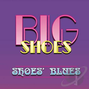 Big Shoes: Shoes' Blues
