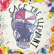 Cage The Elephant (Explicit)