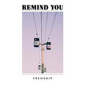 Remind You (Edit) - Single