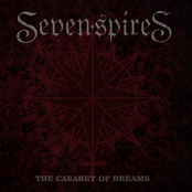 Seven Spires: The Cabaret Of Dreams