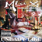 Mia X: Unlady Like