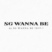 SG Wannabe 7 Part.1