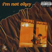 i'm not okay - Single