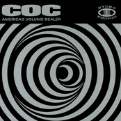 Corrosion of Conformity: America's Volume Dealer