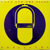 Doug and the Slugs: Popaganda