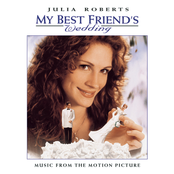 My Best Friend's Wedding: Music From The Motion Picture cover art