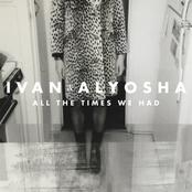 Ivan And Alyosha: All The Times We Had
