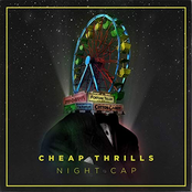 Night Cap: Cheap Thrills