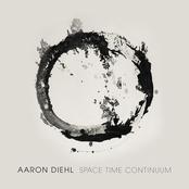 Aaron Diehl: Space, Time, Continuum