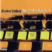 Frankie Cutlass: Politics & BullSh!t