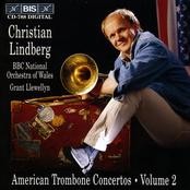 Grant Llewellyn: American Trombone Concertos, Vol. 2