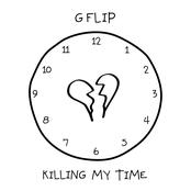 Killing My Time - Single