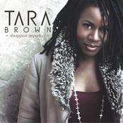 Tara Brown: Disappear Imperfect