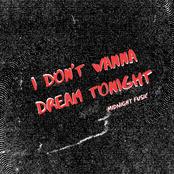 I Don't Wanna Dream Tonight - Single