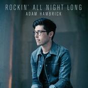 Adam Hambrick: Rockin' All Night Long