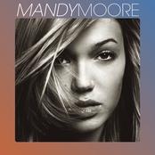 Mandy Moore: Mandy Moore