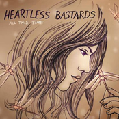 Heartless Bastards: ALL THIS TIME