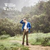 Willie Watson: Folksinger Vol. 2
