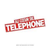 Au coeur de Telephone - Best Of Super Deluxe (Remasterisé en 2015)