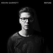 Kevin Garrett: Refuse
